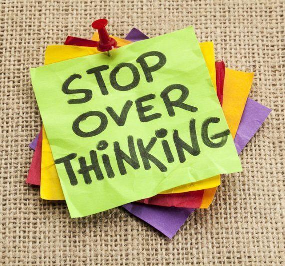 stop-overthinking-advice.jpg